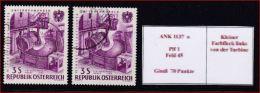 4064f: Österreich ANK 1137 Verstaatlichte Industrie Mit Gutem Plattenfehler, Gestempelt - 1945-.... 2. Republik