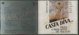 Casta Diva, Eroine E Prime Donne Del Bel Canto. Callas, Tebaldi, Freni, Scotto, Moffo, 2 CD. - Oper & Operette