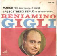 """Beniamino Gigli Oh! Dolce Incanto - Mi Par D'Udire Ancora NM/VG+ 7"""" - Opera"""