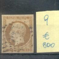 PRINCE PRESIDENT LOUIS NAPOLEON LEGENDE REPUB. FRANC. B SOUS LE COU AN 1852 YVERT NR. 9 AVEC CERTIFICATION D'EXPERT - 1863-1870 Napoleon III With Laurels