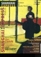 Shanghai  Express Numero 0 Sherlock Holmes Selon Marc Twain Etc - Bücher, Zeitschriften, Comics