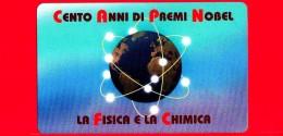 Nuova - San Marino - Scheda Telefonica - 79 - 100° Nobel - La Fisica E Chimica - Saint-Marin