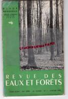 REVUE DES EAUX ET FORETS -BERGER LEVRAULT PARIS-1947 N° 1- SOL ET FLORE-AVALANCHES EN SUISSE CHERREY GRENOBLE- - Nature