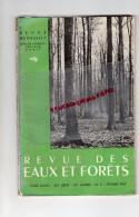 REVUE DES EAUX ET FORETS -BERGER LEVRAULT PARIS-1947 N° 2- EMPLOI DU CABLE- TELEPHERIQUE SAINT HUGON-AVALANCHES SUISSE- - Nature