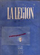 LA LEGION- N° 30- NOV. 1943- LFC -PETAIN-VICHY-STATUT JUIFS- GUIBERT MILLAU -GRENOBLE -SAINT JUNIEN-GANTERIE-GANT-PERRIN - Books, Magazines, Comics