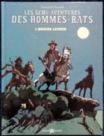 Wolfgang Placard - Les Semi-aventures Des Hommes-Rats - 1 - Monsieur Laperche - Onomatopées / LITO - ( E.O. 2006 ) - Bücher, Zeitschriften, Comics