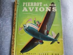 PIERROT ET SES AVIONS . LES EDITIONS COCORICO . 1949 - Books, Magazines, Comics