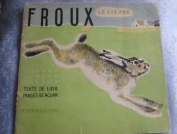 FROUX LE LIEVRE . FLAMMARION - Books, Magazines, Comics