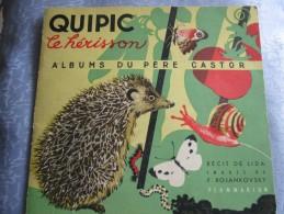 QUIPIC LE HERISSON .1937 . FLAMMARION - Books, Magazines, Comics