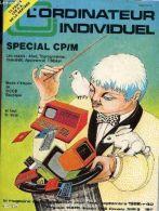 L'ordinateur Individuel - N°40 -Septembre 1982 / Special Cp/M - Les Essais : Atari, Ti-Prgrammer, Comal-80, Appleword, T - Informatique
