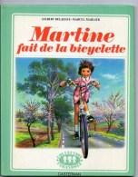 BD  MARTINE  Fait De La Bicyclette 1974 - Martine