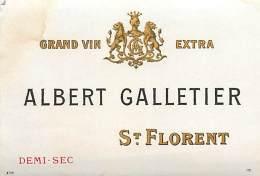 FACT -16 037 : ETIQUETTE GRAND VIN EXTRA ALBERT GALLETIER SAINT-FLORENT DEMI-SEC - Etiquettes