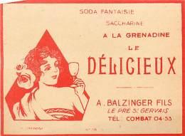 FACT -16 047 : ETIQUETTE DE SODA  SACCHARINE A LA GRENADINE A. BALZINGER LE PRE SAINT GERVAIS - Etiquettes