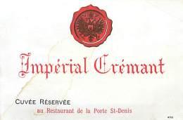 FACT -16 049 : IMPERIAL  CREMANT  CUVEE RESERVEE  AU RESTAURANT DE LA PORTE SAINT-DENIS PARIS - Etiquettes