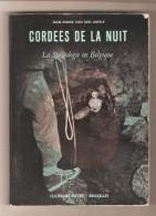 Jean-Pierre VAN DEN ABEELE - CORDEES DE NUIT La Spéléologie En Belgique - Pierre De Meyer, Bruxelles, 1954 - Sport