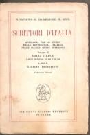 SCRITTORI D'ITALIA VOL. II SAPEGNO TROMBATORE BINNI LA NUOVA ITALIA EDITRICE FIRENZE - Dizionari