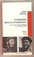 Régis DEBRAY - Révolution Dans La Révolution? - Francois Maspero, Cahiers Libres N°98 , Paris, 1967 - Politiek
