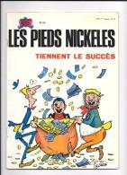 LES PIEDS NICKELES TIENNENT LE SUCCES 1974 - Pieds Nickelés, Les