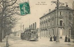 59 LILLE - CERCLE DES OFFICIERS ( TRAMWAY ) - Lille