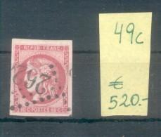 CERES EMISSION DITE DE BORDEAUX AN 1870 LITOGRAPHIE PAPIER TEINTE YVERT NR. 49c Rose Carmine Rare Avec 3 Certifications - 1871-1875 Ceres