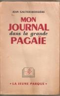MON JOURNAL DANS LA GRANDE PAGAIE JEAN GALTIER-BOISSIERE - Libri, Riviste, Fumetti