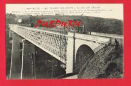 Puy-de-Dôme ... Pont Du Chemin De Fer ...  VIADUC DES FADES ( Avec Un Petit Historique ...) - Other Municipalities