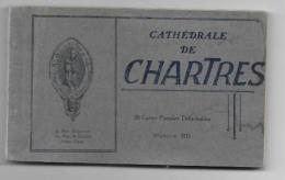 DEP 28 CHARTRES CARNET DE 20 CARTES SUR LA CATHEDRALE - Chartres
