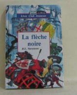 La Fleche Noire °°° Stevenson Club Jeunesse - Bücher, Zeitschriften, Comics