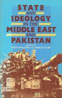 Ideology In The Middle East And Pakistan Edited By Fred Halliday & Hamza Alavi (ISBN 9780333383087) - History