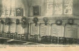 Dép 45 - Militaria - Ladon - Chapelle Funéraire - Sépulture Des Soldats Tués à Ladon Et Aux Environs De 1870 - état - France