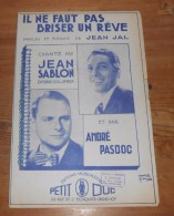 Partition Ancienne.Il Ne Faut Pas Briser Un Rêve. Jean Sablon. 1936. - Partitions Musicales Anciennes
