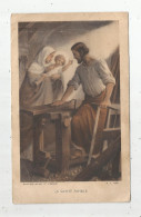 Image Religieuse , Image Pieuse , LA SAINTE FAMILLE , Bouasse Jeune , 10 X 16 - Andachtsbilder