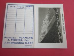 1963 CALENDRIER PETIT FORMAT IMAGE DU MASSIF DU MONT BLANC PHARMACIE VIGUIER BD DE LA LIBERATION MARSEILLE - Petit Format : 1961-70