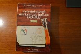 Libro Raro B.Cadioli A. Cecchi  I SERVIZI POSTALI DELL´ESERCITO ITALIANO  1915-1923 ,in Due Volumi, Sirotti Ed. 1980 - Occupation 1ère Guerre Mondiale