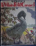Andersen - Le Vilain Petit Canard - Librairie Delagrave - ( 1949 ) . - Bücher, Zeitschriften, Comics