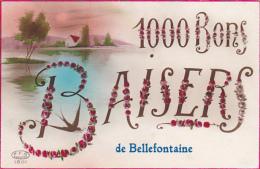 1000 Bons Baisers De Bellefontaine Circulé En 1927 - Tintigny