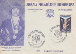 Enveloppe  INGRID  LAFFORGUE   Exposition  Philatélique   BAGNERES  DE  LUCHON   1970 - Sci