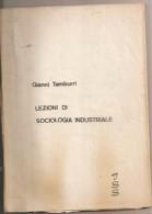 Lezioni Di Sociologia Industriale Gianni Tamburri - Libri, Riviste, Fumetti