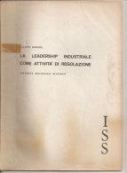 La Leadership Industriale Come Attività Di Regolazione Filippo Barbano - Diritto Ed Economia