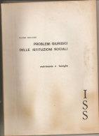 Problemi Giuridici Delle Istituzioni Sociali. Matrimonio E Famiglia Pietro Rescigno - Diritto Ed Economia