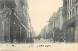 59 LILLE  - LA RUE ROYALE - Lille