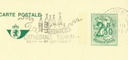 Publibel Obl. N° 2499  ( Thé Vichy; Laxatif,) Obl: Tournai + Belle Flamme : Cathédrale 8* Centenaire - Stamped Stationery