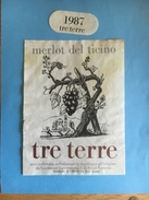 1460- Suisse Tessin  Merlot Del Ticino Tre Terre 1987 - Etiquettes