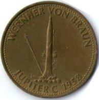 2985 Vz Werner Von Braun Jupiter C 1958 - Kz Shell - Jetons & Médailles