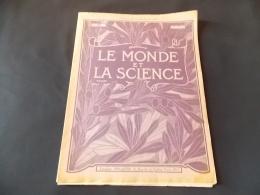 """Le Monde Et La Science N 25 Explosifs Faiences Epices """" Fabrique De Dynamite Ateliers Usines """" - Encyclopédies"""