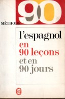 SCO-02 / L'espagnol En 90 Leçons / Jacques Donvez / Le Livre De Poche Pratique - Scolaires