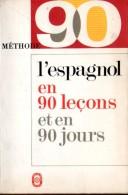 SCO-02 / L'espagnol En 90 Leçons / Jacques Donvez / Le Livre De Poche Pratique - School
