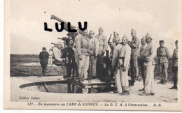 MILITARIA La D C A A L Instruction En Manoeuvre Au Camp De Suippes ( 51 Marne ) - Materiale