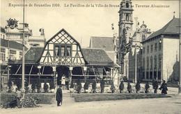 BRUXELLES, Exposition De 1910, Le Pavillon De La Ville De Bruwelles Et La Taverne Alsacienne , 2 Scans, - Exposiciones Universales