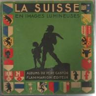 LA SUISSE EN IMAGES LUMINEUSES - Other